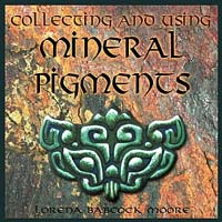 Multimedia CD-ROM: Collecting and Using Mineral Pigments